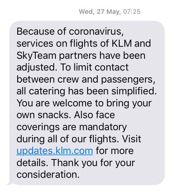 Airline KLM does a good job by sending an SMS reminder 2 days before a flight.